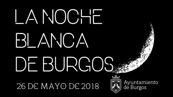 Este sábado 26 de mayo se celebra una nueva edición de la Noche Blanca de Burgos
