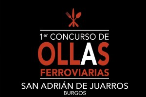 San Adrián de Juarros celebra su I Concurso de Ollas Ferroviarias
