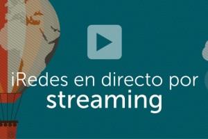 iRedes VI en directo por streaming