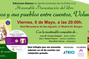 En el Real Monasterio de San Agustín tendrá lugar la Presentación del libro Burgos y sus pueblos entre cuentos Vol. 3