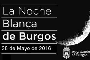 Más de 172 actividades en la Noche Blanca de Burgos este sábado 28 de mayo