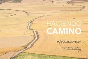 Santiago Escribano y Ovidio Campo presentan el libro Haciendo Camino por Castilla y León