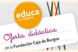 La Fundación Caja de Burgos incrementa un 20% su oferta educativa con un centenar de actividades didácticas para el curso 2017/2018