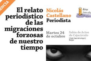 Nicolás Castellano dará la conferencia el Relato Periodístico de las Migraciones Forzosas de Nuestro Tiempo