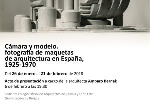 El Colegio de Arquitectos de Burgos presenta la exposición Cámara y modelo