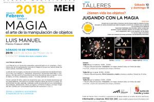 El ilusionista Luis Manuel impartirá este fin de semana en el  MEH una clase magistral y varios talleres