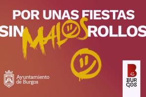 El Ayuntamiento de Burgos lanza la campaña Por unas fiestas sin malos Rollos