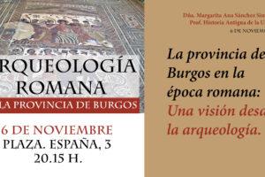 Margarita Sánchez Simón impartirá la conferencia La provincia de Burgos en la época romana: Una visión desde la Arqueología