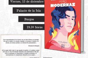 El Instituto Castellano y Leonés de la Lengua presenta el viernes en el Palacio de la Isla de Burgos, el libro Antiguas pero modernas