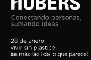 Hubers presenta una nueva sesión con el título Vivir sin plástico Es más fácil de lo que parece