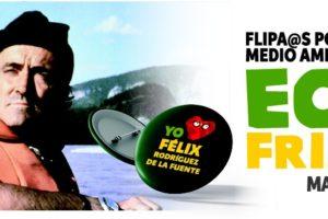 Comienza el Homenaje a Félix Rodriguez de la Fuente con la 5ª Gala provincial Ecofriki y la participación de 15 ponentes