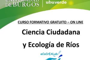 Del 13 de abril al 10 de mayo se celebra el Curso Gratuito On-Line Ciencia y Ciudadana y Ecología de Ríos