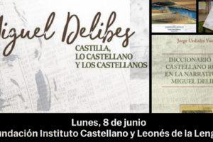 El Instituto Castellano y Leonés de la Lengua reanuda su actividad el 8 de junio con la muestra Miguel Delibes Castilla, Lo Castellano y Los Castellano