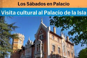 El Instituto Castellano y Leonés de la Lengua organiza una visita Cultural guiada al Palacio de la Isla de Burgos en el programa Los Sábados en Palacio