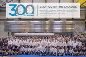 Hiperbaric reafirma su liderazgo mundial como proveedor de equipos HPP con la instalación de su máquina nº 300