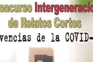 Convocado el IX Concurso Intergeneracional de Relatos Cortos Vivencias de la COVID-a