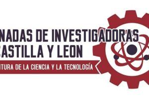 Más de 40 investigadoras de Castilla y León mostrarán sus trabajos en las VI Jornadas de Investigación de la región