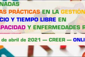 El Creer organiza las II Jornadas Buenas prácticas en la gestión del ocio y tiempo libre en Discapacidad y Enfermedades Raras