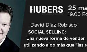 Mañana martes nueva sesión del Foro Hubers sobre Social Selling
